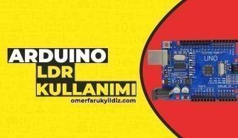 Arduino LDR Kullanımı