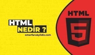 HTML Nedir ?