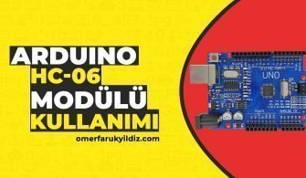 Arduino HC-06 Bluetooth Modülü Kullanımı