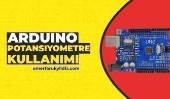 Arduino Potansiyometre Kullanımı