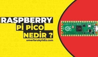 Raspberry Pi Pico Nedir ?