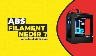 ABS Filament Nedir ?